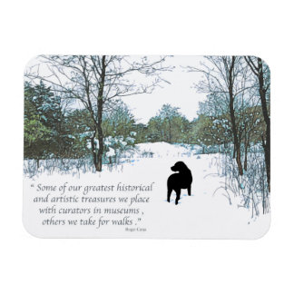 Black Labrador Quote - Treasures Magnet