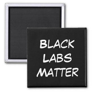 Black Labs Matter magnet