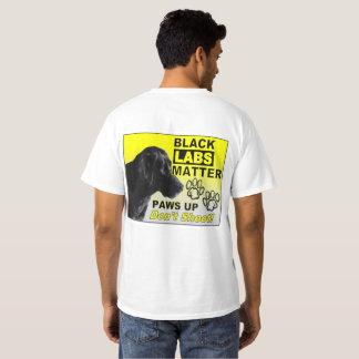 Black Labs Matter Tee shirt