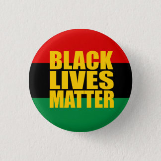 """BLACK LIVES MATTER"" 1.25-inch 1 Inch Round Button"