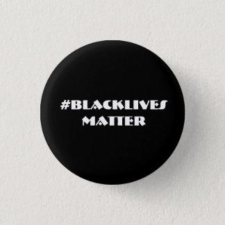 Black Lives Matter 1 Inch Round Button