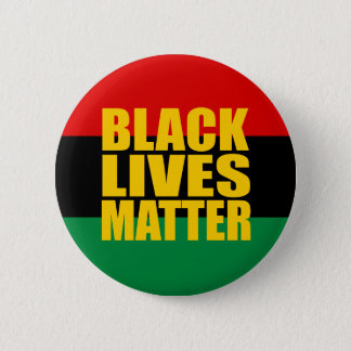 """BLACK LIVES MATTER"" 2.25-inch 2 Inch Round Button"
