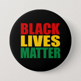 """BLACK LIVES MATTER"" 3-inch 3 Inch Round Button"