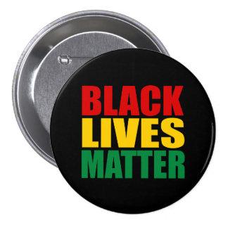 """""""BLACK LIVES MATTER"""" 3-inch 3 Inch Round Button"""