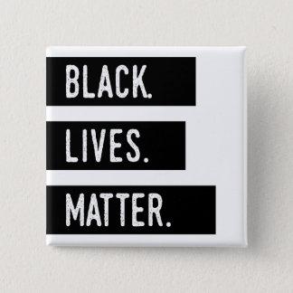 Black. Lives. Matter. Button