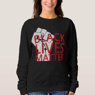 Black Lives Matter Police Brutality Protest Sweatshirt