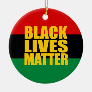 """BLACK LIVES MATTER"" single-sided Ceramic Ornament"