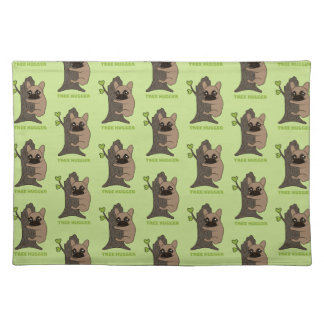 Black mask fawn Frenchie is a cute tree hugger Placemat