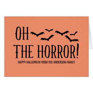Black Oh The Horror Halloween Greeting Card
