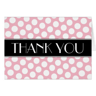 Black Pink and White Polka Dot Thank You Card