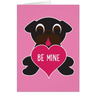 Black Pug Valentine Greeting Card - Be Mine