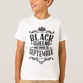 Black Queens Are Born In September T-Shirt