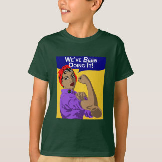 Black Rosie-Weve Been Doing It - Youth Tee