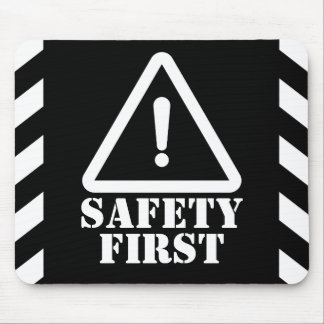 Black Safety First Mouse Pad