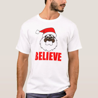 Black Santa, Believe T-Shirt