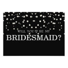 Black Silver Glitter Will You Be My Bridesmaid Card