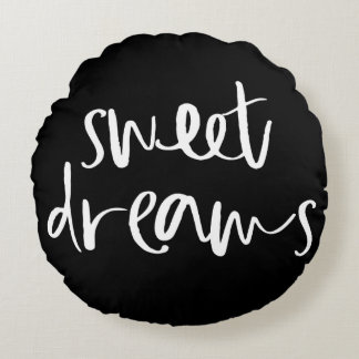Black Sweet Dreams Hand Lettering Round Pillow