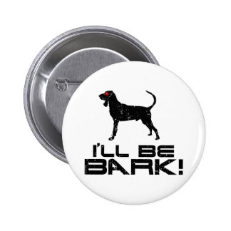 Black Tan Coonhound Buttons