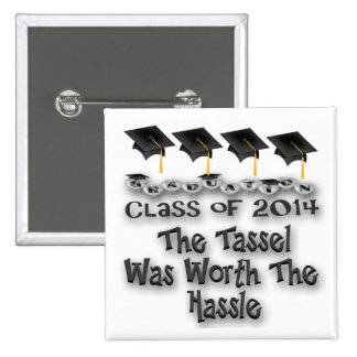 Black Tassel Worth The Hassle Square Button