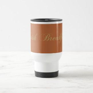 black tea black tea Irish BREAK nearly Travel Mug