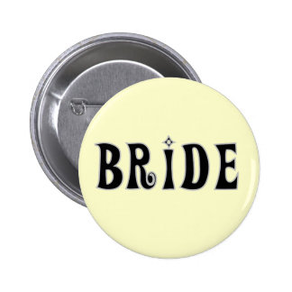Black Text Bride Tshirts and Gifts Pinback Buttons