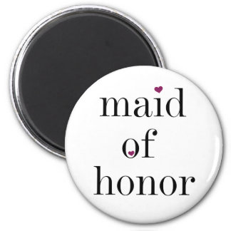 Black Text Maid of Honor Magnet