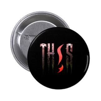 Black TH!S Button (Standard)