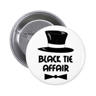 BLACK TIE AFFAIR PINBACK BUTTON