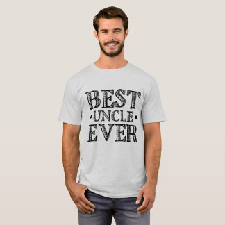 """Black Vintage Typography Quote """"Best Uncle Ever"""" T-Shirt"""