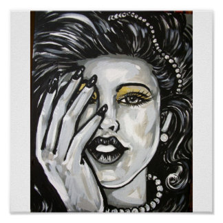 BLACK WHITE DRAMATIC DIVA WOMAN POSTER