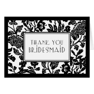 Black White Floral Thank You Bridesmaid Card