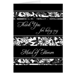 Black & White Floral Thank You Maid of Honour Card