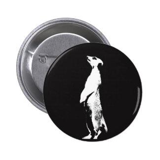 Black & White Meerkat - right - Badge 2 Inch Round Button