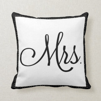 "Black & White ""Mrs."" pillow, personalized on back Throw Pillow"