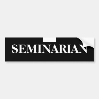 black, white, SEMINARIAN Bumper Sticker
