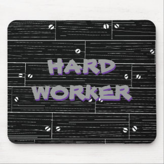 blackwood, HARD WORKER, HARD WORKER Mouse Pad