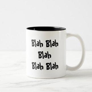 Blah Blah Blah Blah Blah Two-Tone Coffee Mug