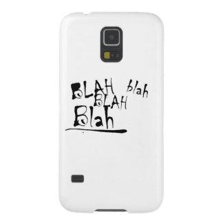 blah blah blah blah galaxy s5 case