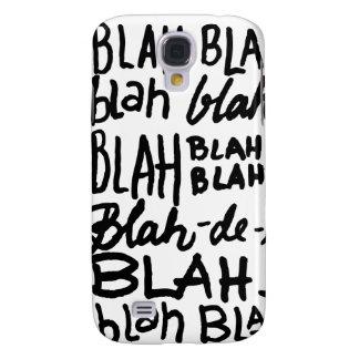 Blah Blah Blah Galaxy S4 Cases