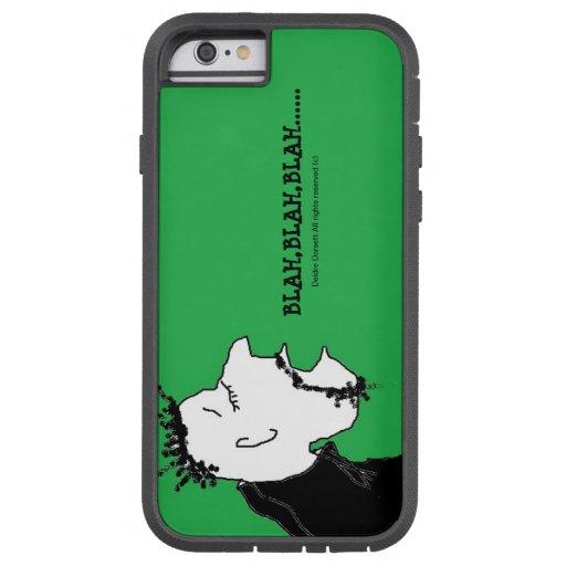 blah,blah,blah...... iPhone 6 case