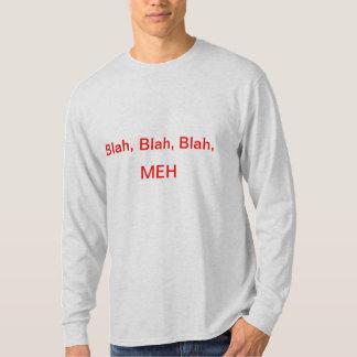 Blah, Blah, Blah MEH T-Shirt