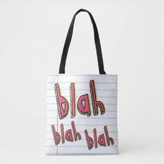 Blah,Blah,Blah Print Tote Bag