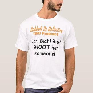 Blah! Blah! Blah! T-Shirt