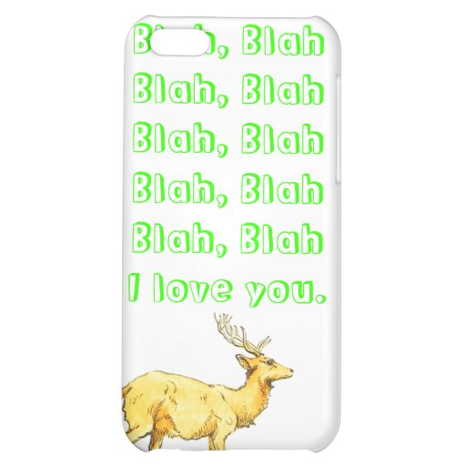 Blah, Blah I love you. Cover For iPhone 5C