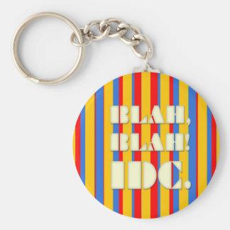BLAH, BLAH! IDC Keychain