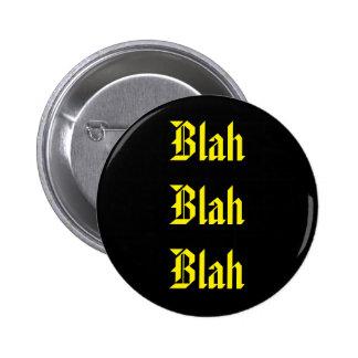 Blah on Black 2 Inch Round Button