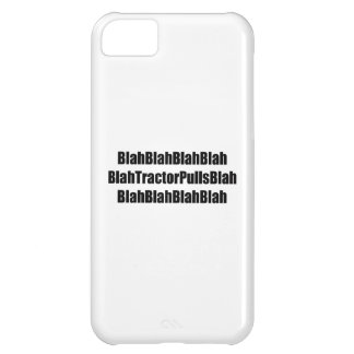 Blah Tractor Pulls Blah Tractor Gifts iPhone 5C Cases