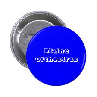 Blaine Orchestras 2 Inch Round Button
