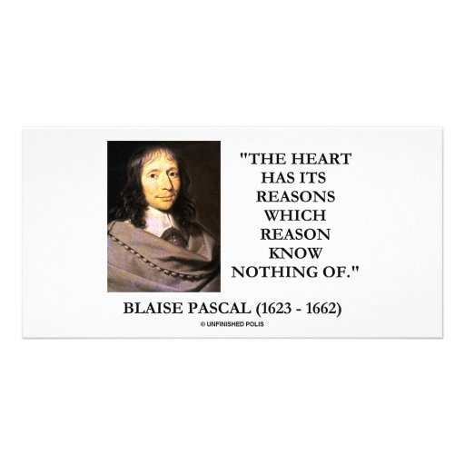 Blaise Pascal Heart Reasons Reason Know Nothing Of Picture Card