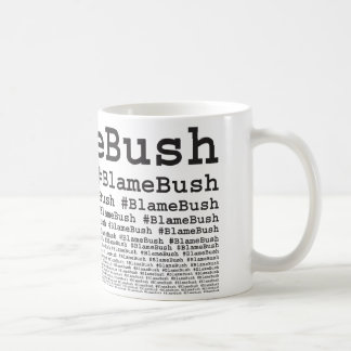 Blame Bush Mugs